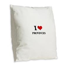 I Love Provinces Burlap Throw Pillow