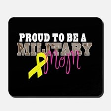 Proud to Be Military Mom Mousepad