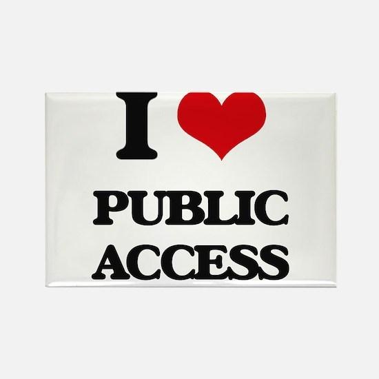 I Love Public Access Magnets