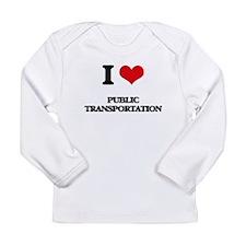 I Love Public Transportation Long Sleeve T-Shirt