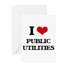 I Love Public Utilities Greeting Cards