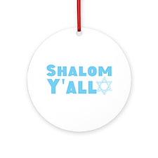 Shalom Yall Ornament (Round)