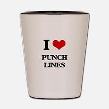I Love Punch Lines Shot Glass