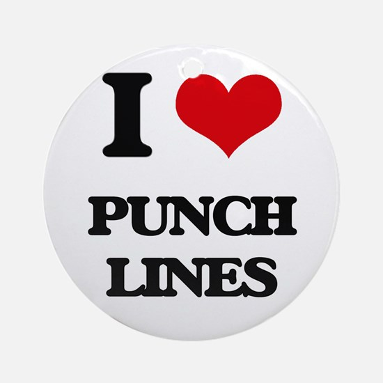 I Love Punch Lines Ornament (Round)