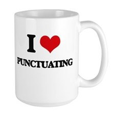 I Love Punctuating Mugs