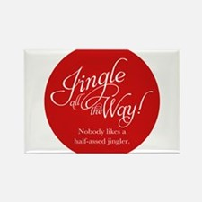 Jingle All the Way Rectangle Magnet