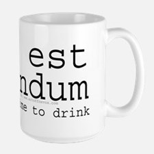Time To Drink (Latin) Mug