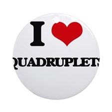 I Love Quadruplets Ornament (Round)