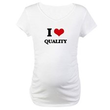 I Love Quality Shirt