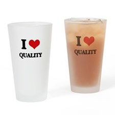 I Love Quality Drinking Glass