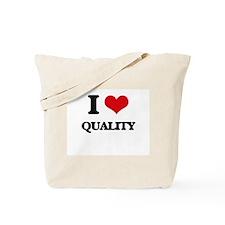 I Love Quality Tote Bag