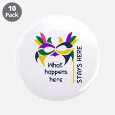 """WHAT HAPPENS HERE 3.5"""" Button (10 pack)"""