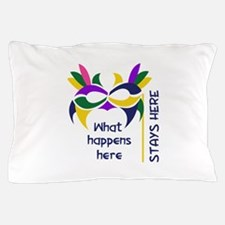 WHAT HAPPENS HERE Pillow Case