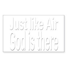 Just Like Air God is there Sticker (Rect.)