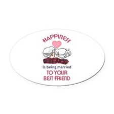 HAPPINESS IS Oval Car Magnet