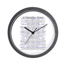 DISPATCHERS PRAYER Wall Clock