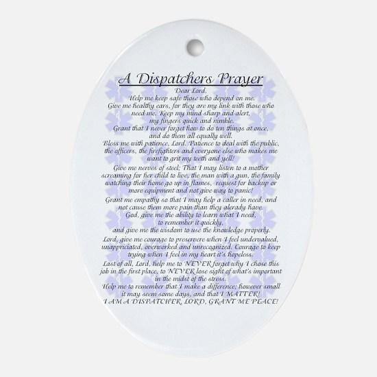 DISPATCHERS PRAYER Oval Ornament