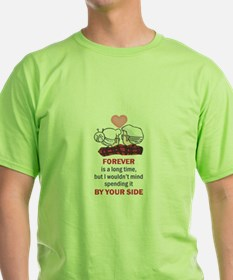 FOREVER IS A LONG TIME T-Shirt