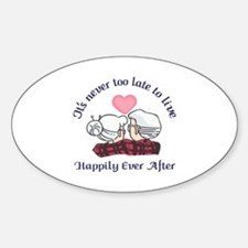 ITS NEVER TOO LATE Decal