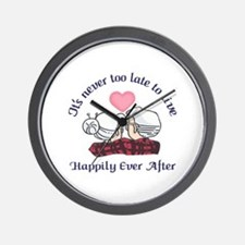 ITS NEVER TOO LATE Wall Clock