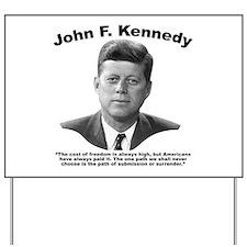 JFK Freedom Yard Sign