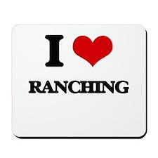 I Love Ranching Mousepad