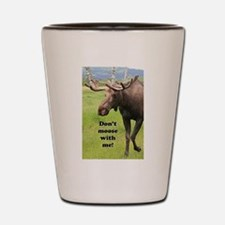 Don't moose with me! 2: Alaskan moose Shot Glass