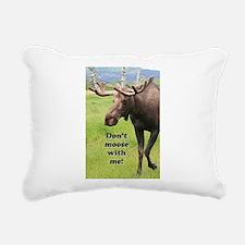 Don't moose with me! 2: Rectangular Canvas Pillow