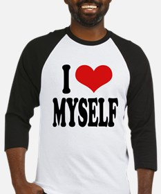 I Love Myself Baseball Jersey