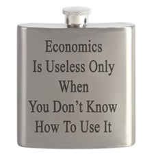Economics Is Useless Only When You Don't Kno Flask