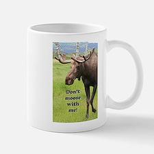 Don't moose with me! 2: Alaskan moose Mugs