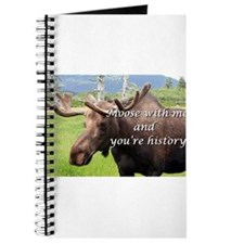 Moose with me and you're history: Alaskan Journal