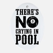 No Crying In Pool Ornament (Oval)