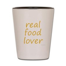 real food lover Shot Glass