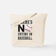 No Crying In Baseball Tote Bag