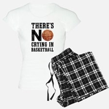 No Crying In Basketball Pajamas