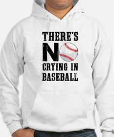 No Crying In Baseball Hoodie