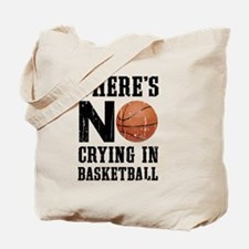 No Crying In Basketball Tote Bag