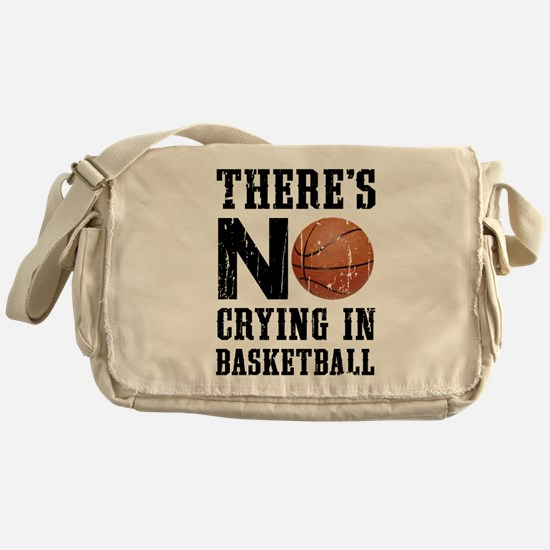 No Crying In Basketball Messenger Bag