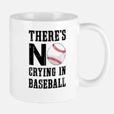 No Crying In Baseball Mugs