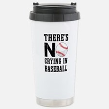No Crying In Baseball Stainless Steel Travel Mug