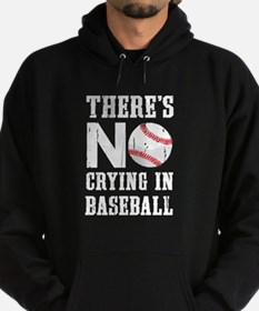 No Crying in Baseball Hoodie (dark)