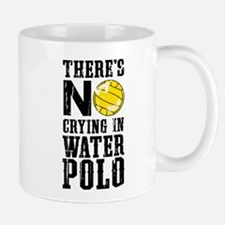 No Crying in Water Polo Mugs