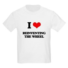 I Love Reinventing The Wheel T-Shirt