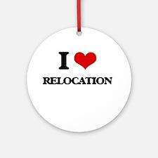 I Love Relocation Ornament (Round)