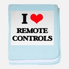 I Love Remote Controls baby blanket