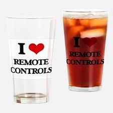 I Love Remote Controls Drinking Glass