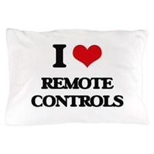 I Love Remote Controls Pillow Case