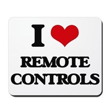 I Love Remote Controls Mousepad