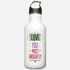 Love You Most Ardently Water Bottle